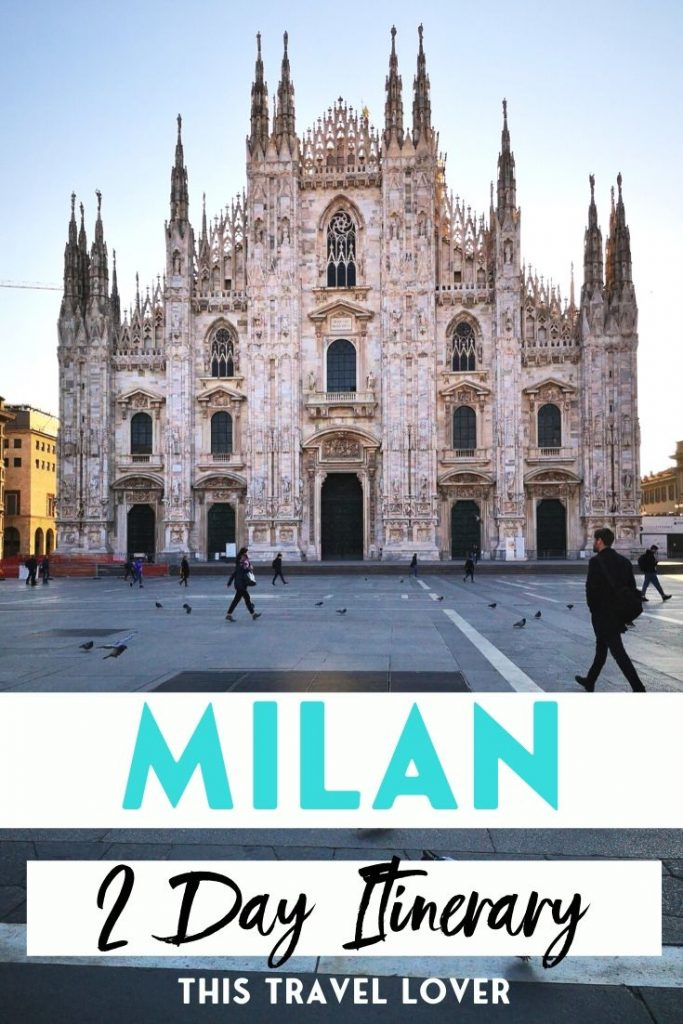 Milan 2 Day Itinerary - What to See in Milan in 2 Days - If you've only got 2 days in Milan to enjoy the city, I've picked out my favourite things to do in Milan so you know exactly what to see in Milan in 2 days!