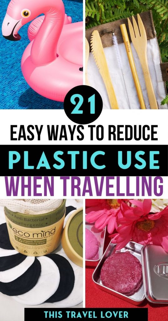 Plastic-Free Travel - Easy Ways to Reduce Plastic Use While Travelling