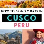 How to Spend 2 days in Cusco Peru