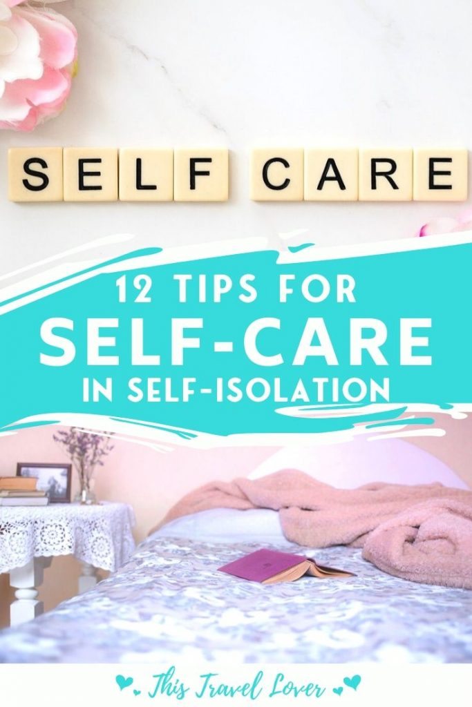 12 Tips for Self Care in Self-Isolation