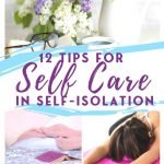 Self Care Tips to Deal with Coronavirus Self-Isolation