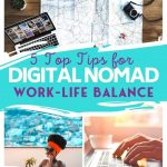 5 Top Tips for Digital Nomad Work-Life Balance