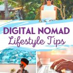 Digital Nomad Lifestyle Tips