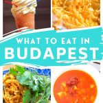 What to Eat in Budapest - Traditional Food in Budapest