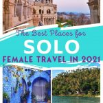 The Best Destinations for Solo Female Travel in 2021