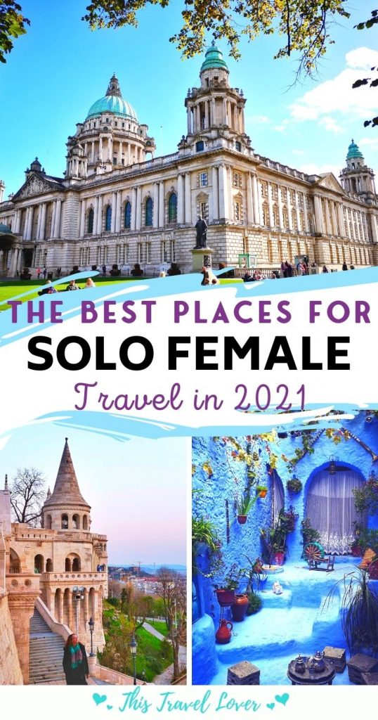 The Best Places to Go - Solo Female Travel