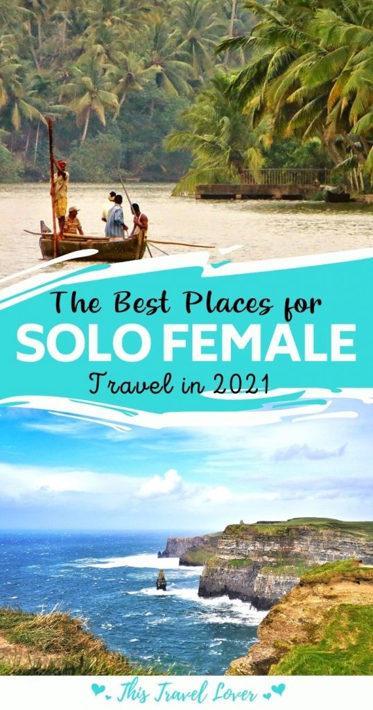 The Very Best Places for Solo Female Travel in 2021